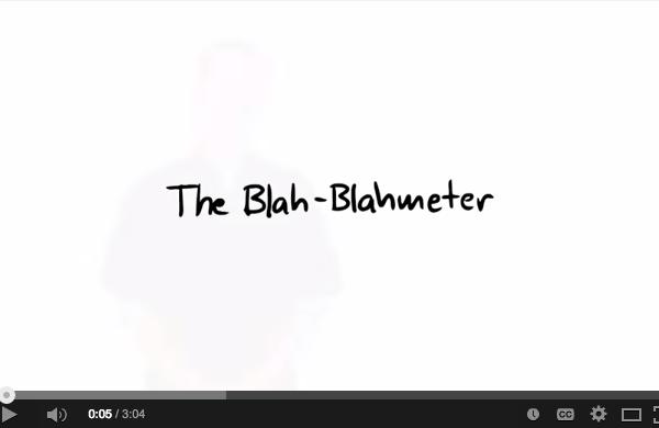 Our Toolbox: The Blah-Blahmeter