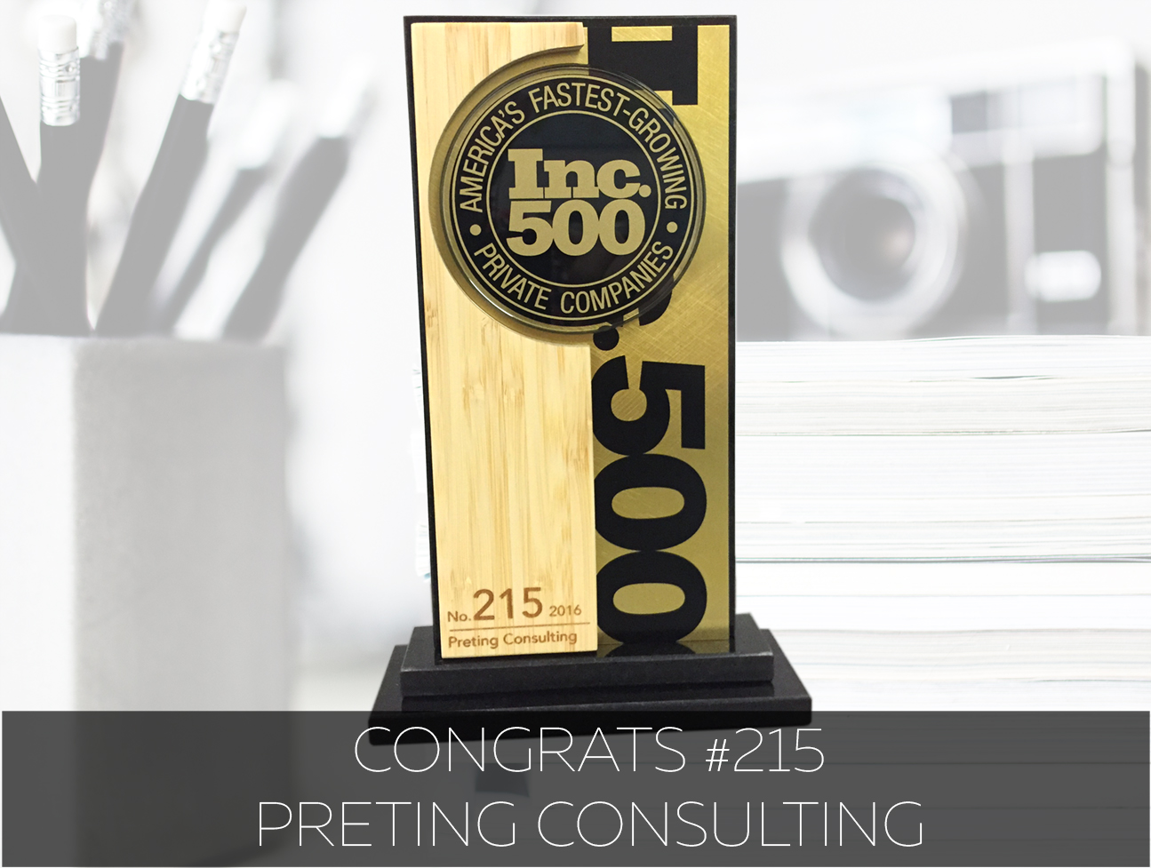 Preting Consulting Inc. 500 Award